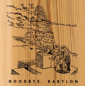 goodbye, babylon
