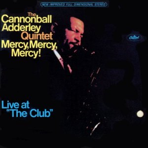 mercy, mercy, mercy! live at the club